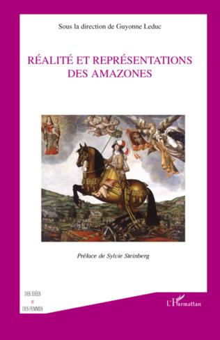 Couverture Réalité et  représentations des amazones