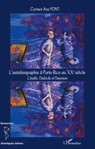 Couverture L'autobiographie à Porto Rico au XX° siècle