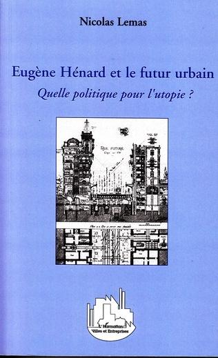Couverture Eugène Hénard et le futur urbain