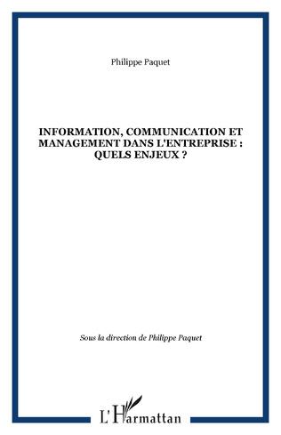 Couverture Information, communication et management dans l'entreprise : quels enjeux ?