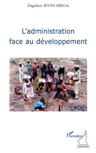 Couverture L'administration face au développement