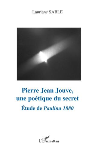 Couverture Pierre Jean Jouve, une poétique du secret