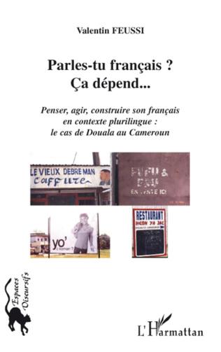 Couverture Parles-tu français ? Ca dépend...
