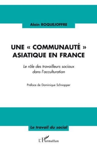 Couverture Une communauté asiatique en France