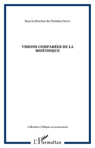 Couverture Visions comparées de la bioéthique