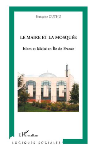 Couverture Le maire et la mosquée