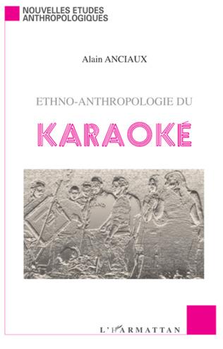 Couverture Ethno-anthropologie du karaoké
