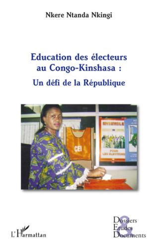 Couverture Educations des électeurs au Congo-Kinshasa : un défi de la République