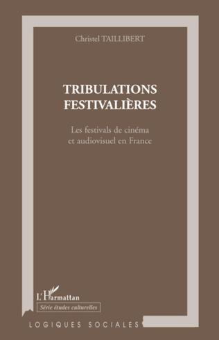 Couverture Tribulations festivalières