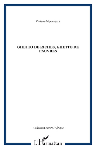 Couverture Ghetto de riches, ghetto de pauvres