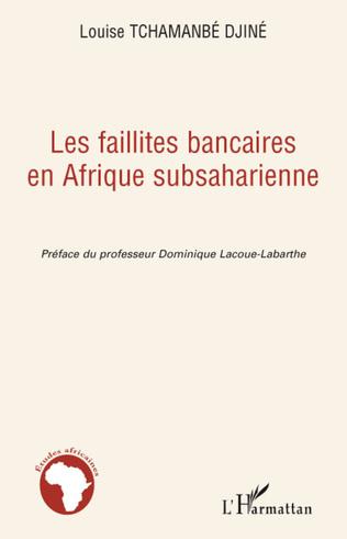 Couverture Les faillites bancaires en Afrique subsaharienne