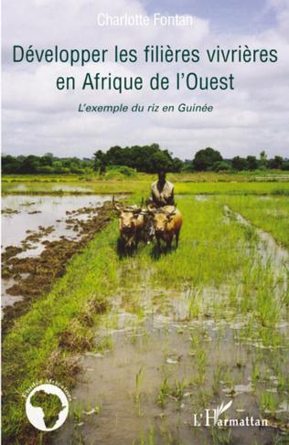 Couverture Développer les filières vivrières en Afrique de l'Ouest