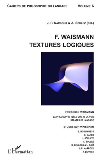 Couverture F. Waismann. Textures logiques