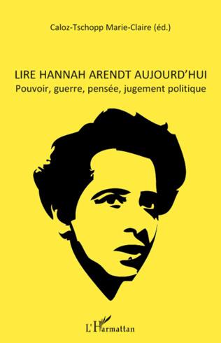 Couverture Lire Hannah Arendt aujourd'hui