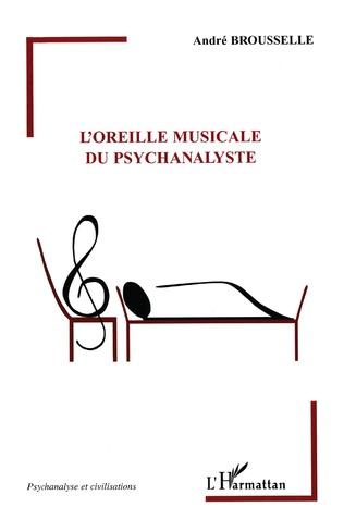 Couverture L'oreille musicale du psychanalyste