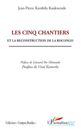 Couverture Les cinq chantiers et la reconstruction de la RDCongo