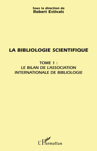Couverture La bibliologie scientifique