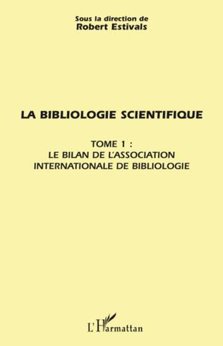 Couverture La bibliologie scientifique