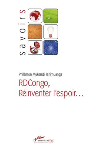 Couverture RDCongo, Réinventer l'espoir...
