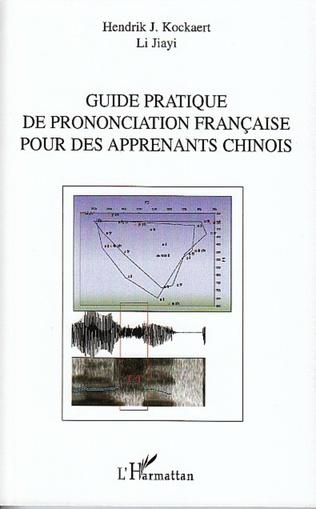 Couverture Guide pratique de prononciation française pour des apprenants chinois
