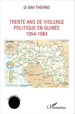 Couverture Trente ans de violence politique en Guinée
