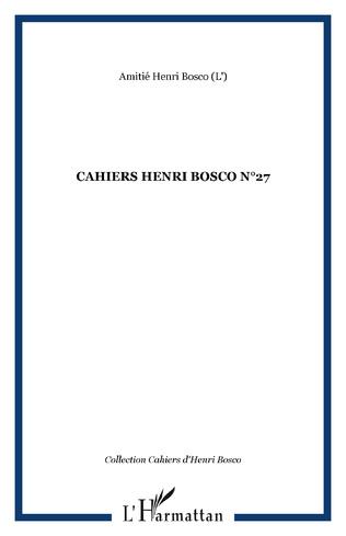 Couverture CAHIERS HENRI BOSCO N°27