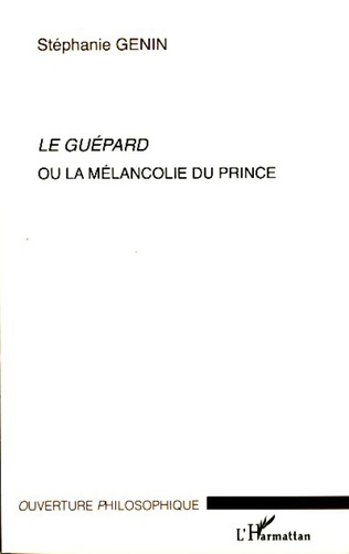 Couverture Le Guépard ou la mélancolie du prince