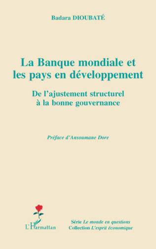 Couverture La banque mondiale et les pays en développement