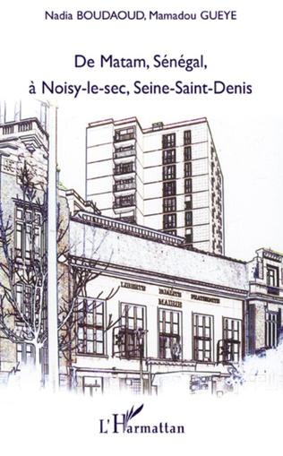 Couverture De Matam, Sénégal à Noisy-le-sec, Seine-Saint-Denis