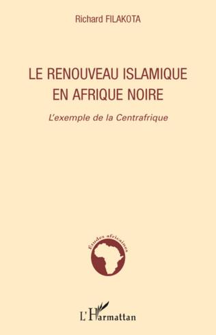 Couverture Le renouveau islamique en Afrique noire