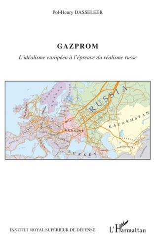 Couverture Gazprom, l'idéalisme européen à l'épreuve du réalisme russe