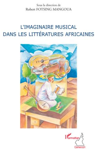 Couverture L'imaginaire musical dans les littératures africaines