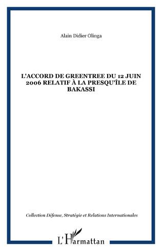 Couverture L'accord de Greentree du 12 juin 2006 relatif à la presqu'île de Bakassi