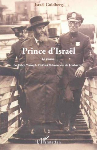 Couverture Prince d'Israël : le journal de Rabbi Yosseph Yits'hak Schneerson de Loubavitch