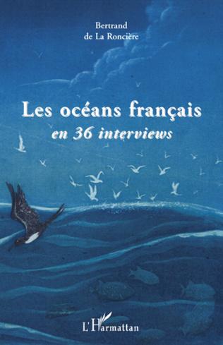Couverture Les océans français en 36 interviews