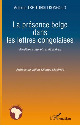 Couverture La présence belge dans les lettres congolaises