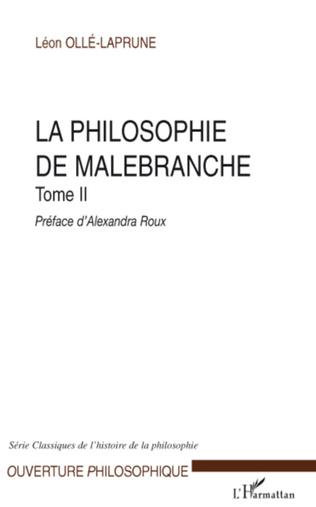 Couverture La philosophie de Malebranche Tome II