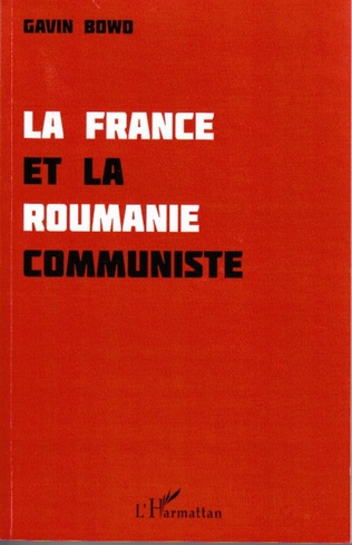 Couverture La France et la Roumanie communiste