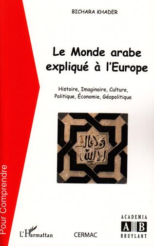 Couverture Le monde arabe expliqué à l'Europe