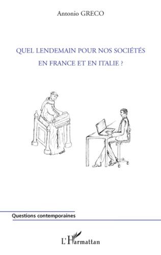 Couverture Quel lendemain pour nos sociétés en France et en Italie ?