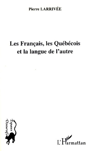 Couverture Les Français, les Québécois et la langue de l'autre