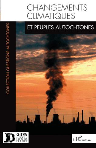Couverture Changements climatiques et peuples autochtones