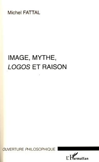 Couverture Image, mythe, Logos et raison