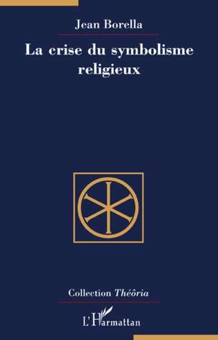 Couverture La crise du symbolisme religieux