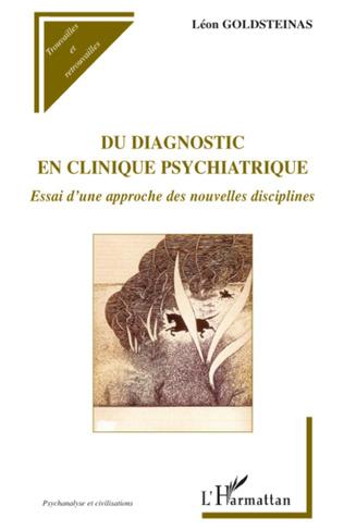 Couverture Du diagnostic en clinique psychiatrique