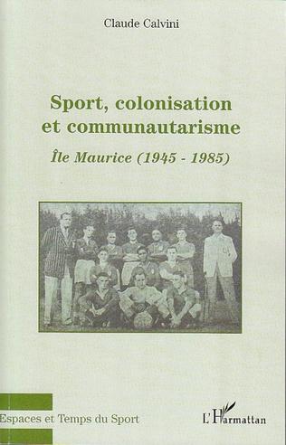 Couverture Sport, colonisation et communautarisme