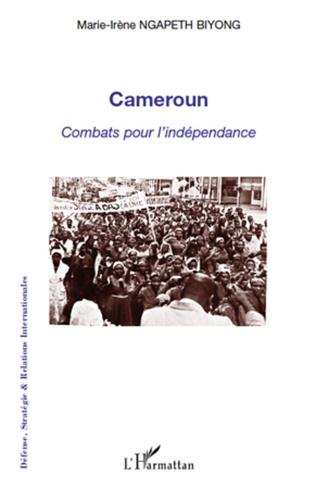 Couverture Cameroun combats pour l'indépendance