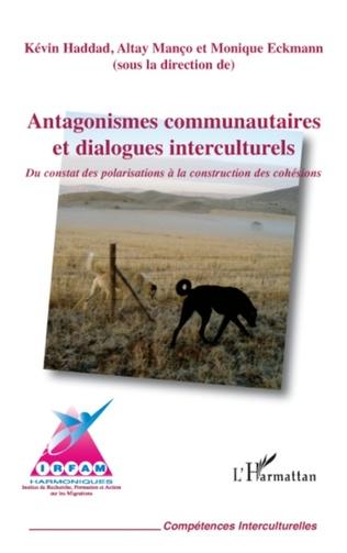 Couverture Des antagonismes aux dialogues : quelle cohésion sociale en contexte de diversité culturelle ?
