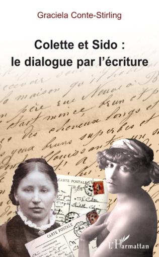 Couverture Colette et Sido : le dialogue par l'écriture