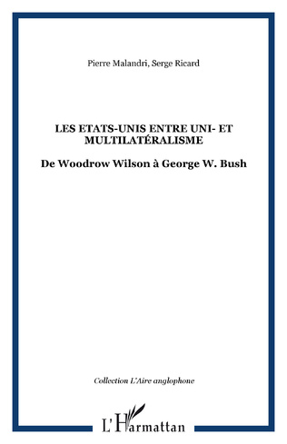 Couverture THE LEGACY OF WILSONIANISM: A RETROSPECTIVE EVALUATION